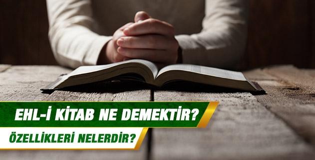 Ehl-i Kitab Ne Demektir?
