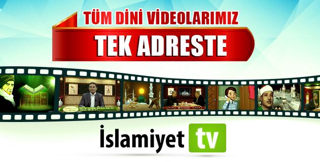 Tüm Dini Videolarımız Tek Adreste