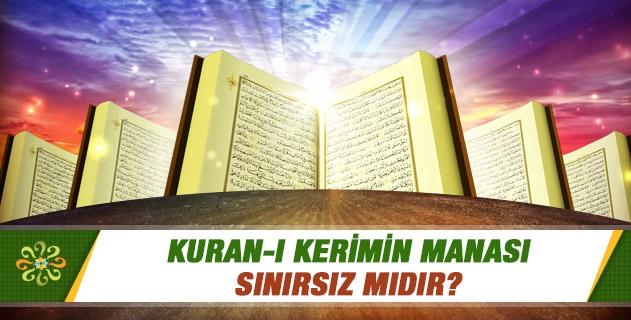 Kuran-ı kerimin manası sınırsız mıdır?