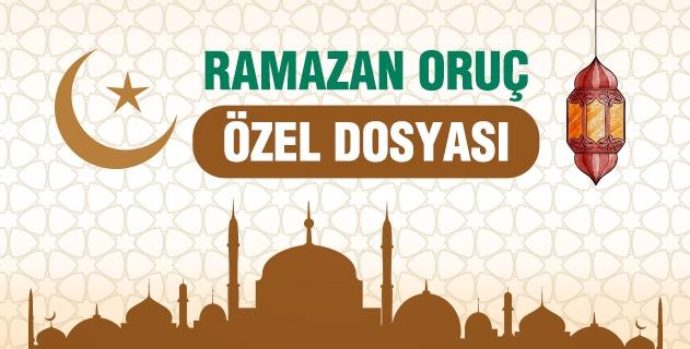 Ramazan-ı Şerif Özel Dosyası