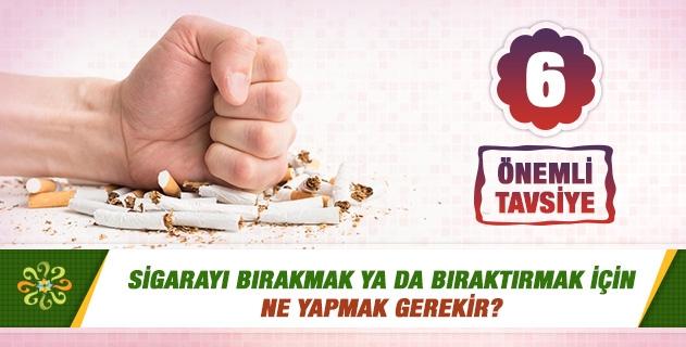 Sigarayı bırakmak ya da bıraktırmak için ne yapmak gerekir?