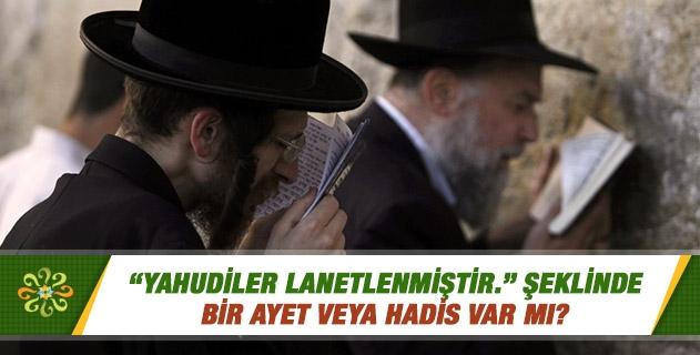 Yahudiler lanetli mi?