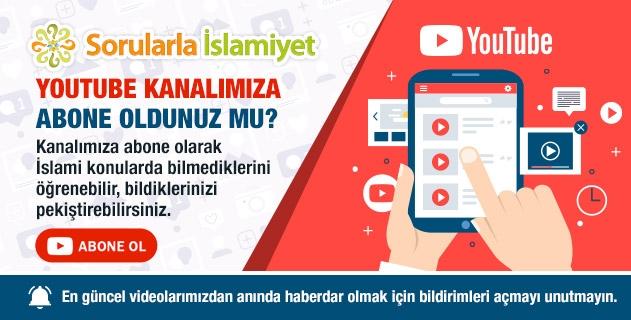 Sorularla İslamiyet Youtube Kanalımıza Abone Oldunuz mu?