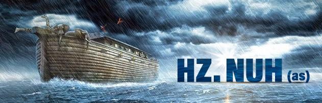 Hz. Nuh (a.s.)'ın hayatı hakkında bilgi verir misiniz?